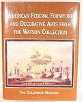 Book:  American Federal Furniture & Dec Arts from the Watson